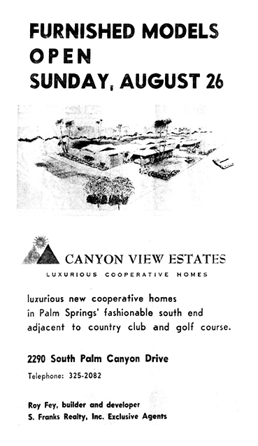 First known ad appeared in Desert Sun, August 1962